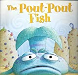 Book cover from The Pout-Pout Fish by Deborah Diesen