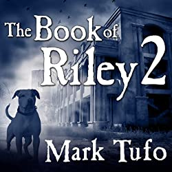 The Book of Riley, Part 2