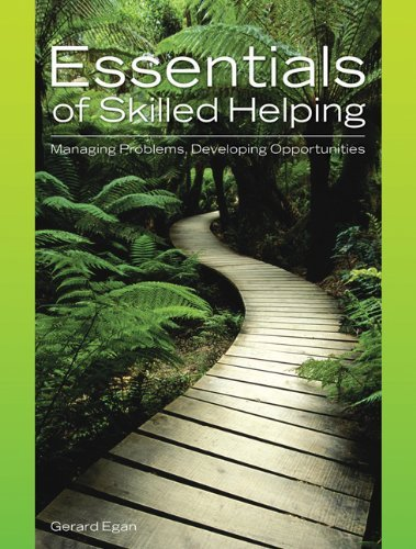 Essentials of Skilled Helping: Managing Problems, Developing Opportunities by Gerard Egan (2005-08-15)