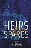 Heirs & Spares: The Realm Series Book 1