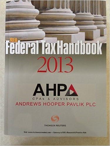RIA Federal Tax Handbook 2013: Thomson Reuters