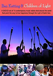 Ben Ketting And Children Of Light DVD And Audio CD
