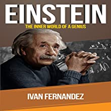 Einstein: The Inner World of a Genius Audiobook by Ivan Fernandez Narrated by Brian Jost