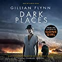 Dark Places Audiobook by Gillian Flynn Narrated by Lorelei King