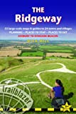 The Ridgeway: Avebury to Ivinghoe Beacon: A Practical Guide with 53 Maps, Places to Stay, Places to Eat (British Walking Guides)