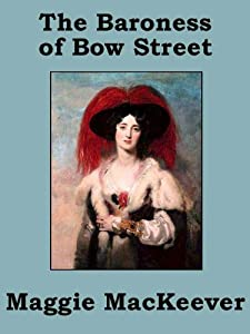 The Baroness of Bow Street: A Dulcie Bligh Adventure