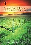 Gracia Diaria  Devocional (Spanish Edition)