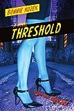 Threshold, Bonnie Kozek, 0595497586