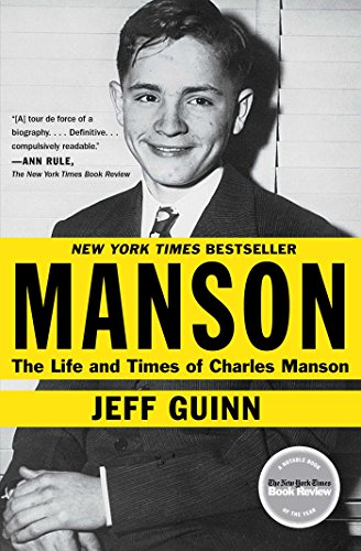 Manson: The Life and Times of Charles Manson [Jeff Guinn] (Tapa Blanda)