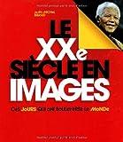 """Afficher """"Le XXe siècle en images"""""""