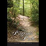 A Pilgrim's Path | Wesley Henry