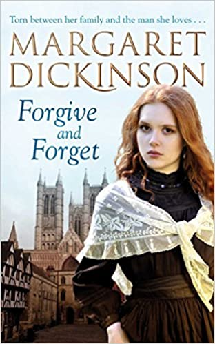 Forgive and Forget by Margaret Dickinson (2011-03-04)