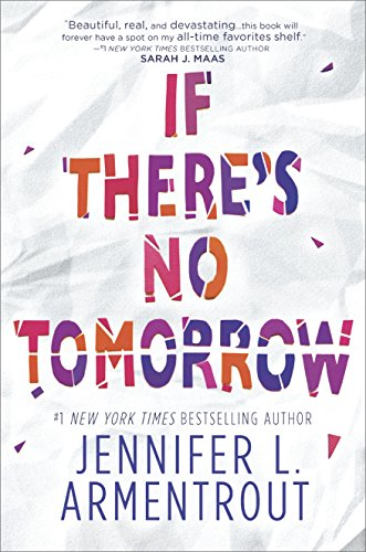 If There's No Tomorrow by [Armentrout, Jennifer L.]