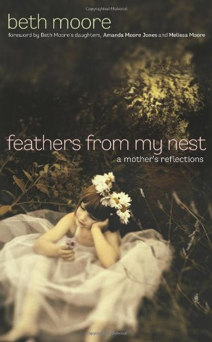 Feathers from My Nest: A Mother's Reflections