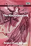 The Necromancers, Robert Hugh Benson, 8132042808