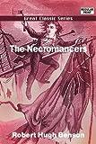 The Necromancers, Robert Hugh Benson, 8132042808