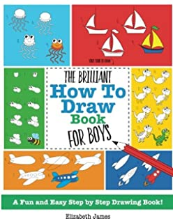 the brilliant how to draw book for boys - Drawing Books For Boys