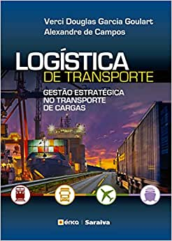 Logística de transporte: Gestão estratégica no transporte
