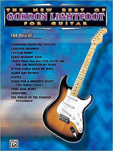 Amazon The New Best Of Gordon Lightfoot For Guitar Easy Tab