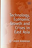 Technology, Economic Growth and Crises in East Asia 9781858984773