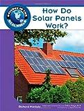 How Do Solar Panels Work?, Richard Hantula and Science, 1604134720