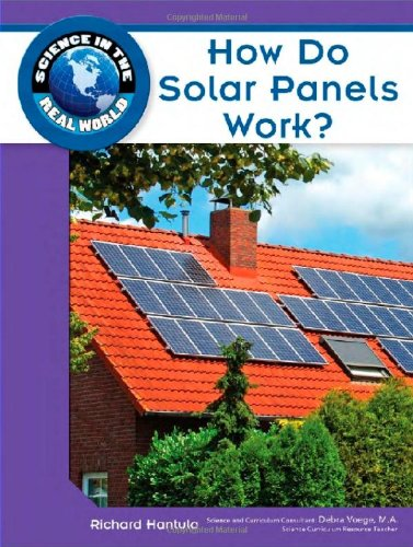 How Do Solar Panels Work? (Science in the Real World)