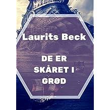 De er skåret i grød (Danish Edition)