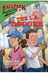 Ballpark Mysteries #3: The L.A. Dodger Kindle Edition