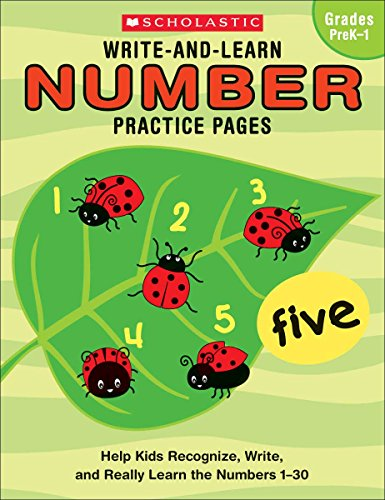 Write-and-Learn Number Practice Pages: Help Kids Recognize, Write, and Really Learn the Numbers 1-30