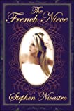 The French Niece, Stephen Nicastro, 1413726534