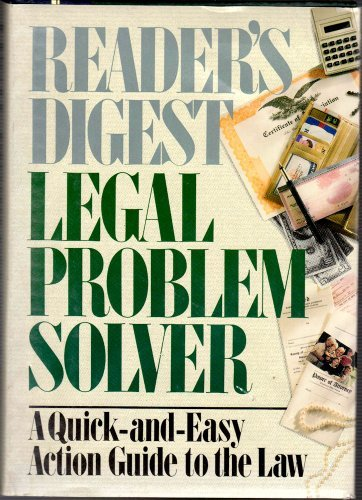 readers-digest-legal-problem-solver-a-quick-and-easy-action-guide-to-the-law