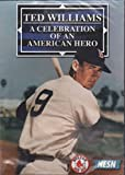 Ted Williams: A Celebration of an American Hero
