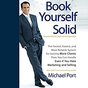 Book Yourself Solid, 2nd Edition Audiobook
