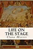 img - for Life on the Stage book / textbook / text book