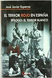 El Terror Rojo en España. Epílogo: El Terror Blanco
