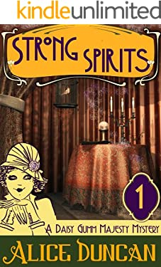 Strong Spirits (A Daisy Gumm Majesty Mystery, Book 1): Historical Cozy Mystery