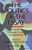 The Politics of the Essay 9780253207883