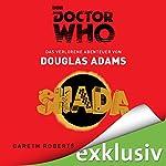 SHADA: Das verlorene Abenteuer (Doctor Who) | Douglas Adams,Gareth Roberts