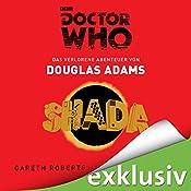 SHADA: Das verlorene Abenteuer (Doctor Who)   Douglas Adams, Gareth Roberts