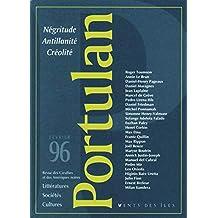 Portulan, no 01: Négritude, antillanité, créolité