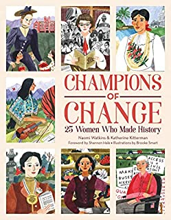 Book Cover: Champions of Change: 25 Women Who Made History