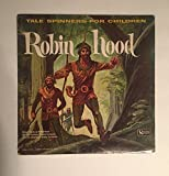 vinyl LP TALE SPINNERS FOR CHILDREN - ROBIN HOOD
