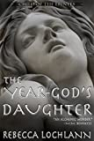 Free eBook - The Year god s Daughter