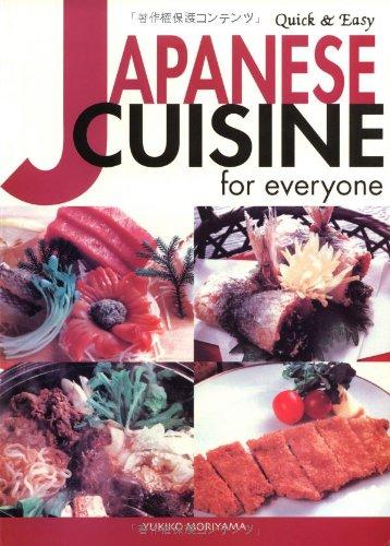 Quick & Easy Japanese Cuisine for Everyone (Quick & Easy Cookbooks Series) by Yukiko Moriyama