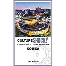 CultureShock! Korea (CultureShock! Guides)