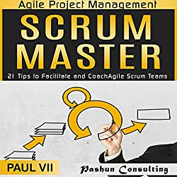 Agile Project Management: Scrum Master