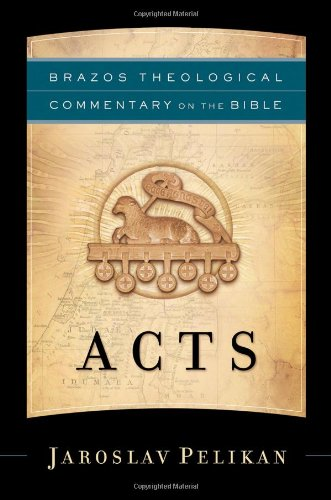 Acts (Brazos Theological Commentary on the Bible) -