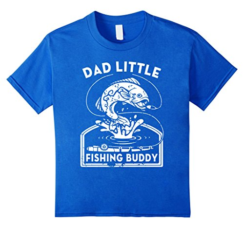unisex-child Dad's Little Fishing Buddy Kids Fishing T-Shirt 6 Royal Blue - Dads Little Fishing Buddy