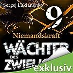 Wächter 9: Niemandskraft | Sergej Lukianenko