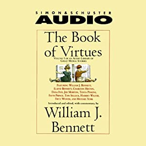 The Book of Virtues, Volume I Audiobook